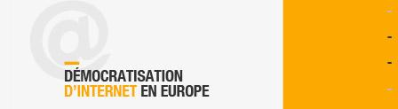 - 1990 Démocratisation d'Internet en Europe
