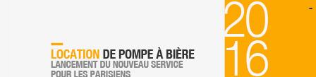 - 2016 Lancement du service de location de pompe à bière à Paris