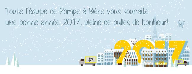 Toute l'équipe de Pompe à Bière vous souhaite une bonne année 2017, pleine de bulles de bonheur!