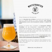 Entrée pour la soirée Dégustation des bières de la Brasserie Suisse White Frontier (Billet d'entrée)